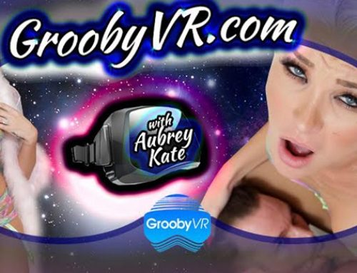 Aubrey Kate Starring In 2 Virtual Reality Scenes at GroobyVR