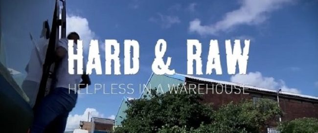 Hard & Raw: Helpless in a Warehouse Streets on DVD