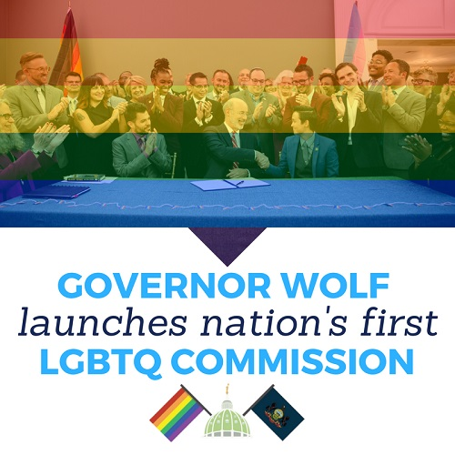 Governor Tom Wolf Launch Nation's First LGBTQ Commission