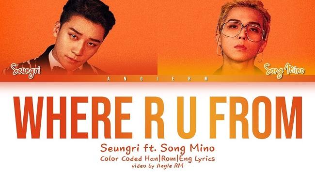 Where R U From - Seungri and Mino