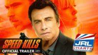 Speed-Kills-Movie-2018-John-Travolta-JRL-CHARTS-Movie-Trailers-101118
