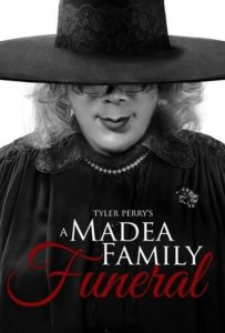 Tyler Perry's A Madea Family Funeral-Theatrical-Poster-2019-JRLCHARTS