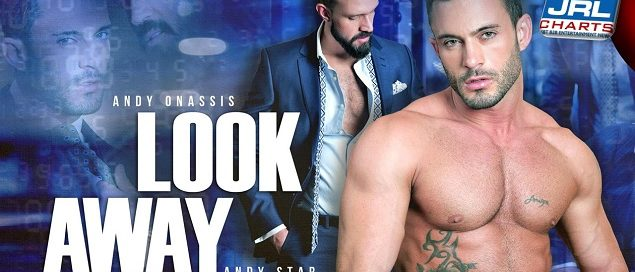 MenAtPlay Premier Andy Onassis and Andy Star In 'Look Away'