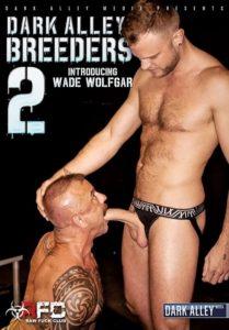 Dark Alley Breeders 2 - DVD gay porn