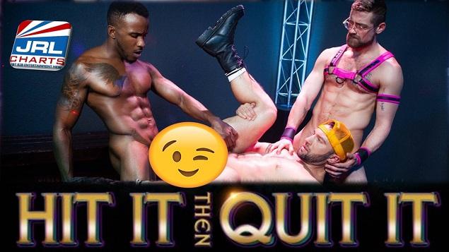 Hit It Then Quit It - Pheonix Fellington, Jay Austin, Colby Tucker