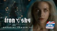 Iron Sky The Coming Race Trailer 3, In Theaters January 16