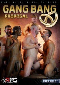 Gang Bang Proposal DVD - Raw Fuck Club-Dark Alley Media