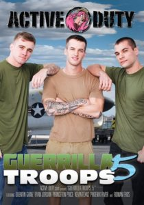 Guerrilla Troops 5 DVD - gay porn - Active Duty