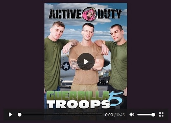 Guerrilla Troops 5 DVD - movie-trailer- gay porn - Active Duty