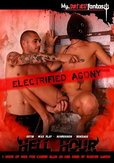 Hell Hour Electrified Agony DVD - Casper Ellis and Master Aaron - My Dirtiest Fantasy