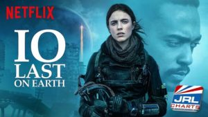 IO Trailer Reveals a Netflix Original Apocalyptic Sci-Fi Movie