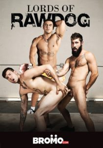 Lords of Rawdog DVD - gay porn - Bromo Studios