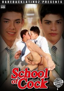 School of Cock DVD gay porn - Bareback Latinoz