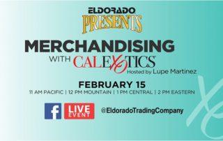 Eldorado Presents: Merchandising with CalExotics on Feb.15