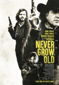 Never Grow Old - Official Poster - Saban Films