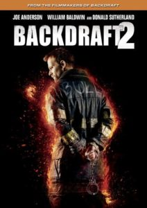 Backdraft 2 (2019) Universal Home Pictures
