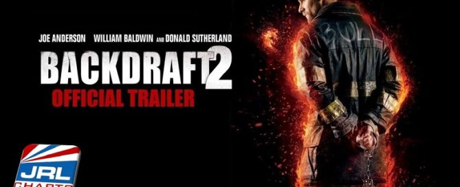 Backdraft 2 Official Trailer Released by Universal Pictures Home Entertainment