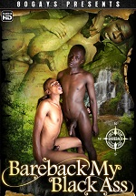 Bareback My Black Ass - 80 Gays Presents