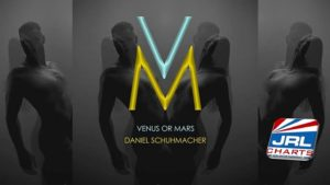 Daniel Schuhmacher - Venus or Mars MV Debuts On Gay Music Chart