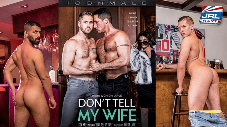 Don't Tell My Wife DVD - Chi Chi LaRue Delivers a Hit at Icon Male