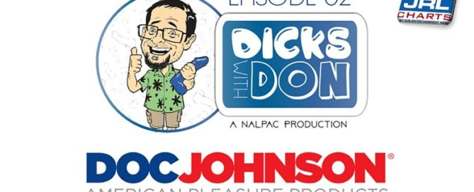 Nalpac Presents Dicks with Don featuring Doc Johnson Webisode