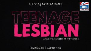 Teenage Lesbian (2019) Adult Time Announce Bree Mills' Biopic Drama