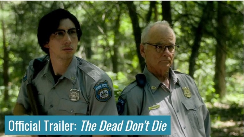 The-Dead-Don't-Die-Official-Movie-Trailer-Hits-2-Million-Views-within-8-Hours
