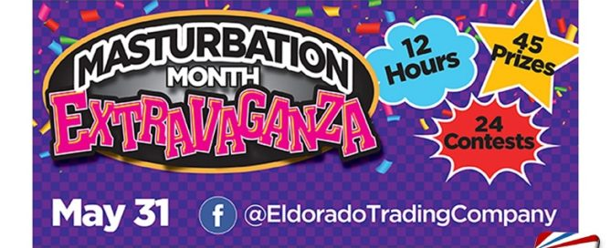 Eldorado Ends Masturbation Month with a Bang!