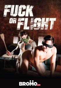 Fuck Or Flight DVD - Bromo Studios