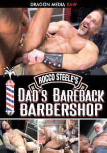 Rocco Steele's Dad's Bareback Barbershop DVD (2019) Dragon Media
