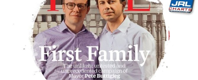 Time Magazine May Issue 2019 - Pete Buttigieg & Husband Chasten 'First Family'