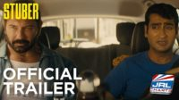 Watch - STUBER International Comedy Trailer Coming Soon