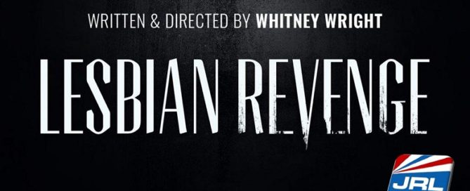 Whitney Wright Set to Direct New Miniseries 'Lesbian Revenge'