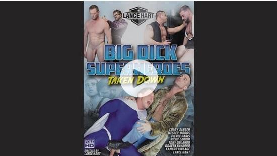 Big-Dick-Superheroes-Taken-Down-DVD-gay-porn-trailer-Lance-Hart-Studios