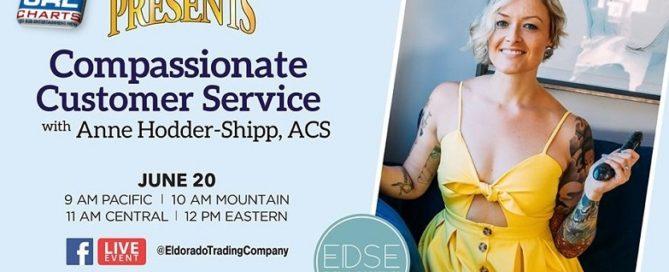 Eldorado Presents - Compassionate Customer Service with Anne Hodder-Shipp