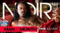 Cue Fireworks as Noir Male Names 'FAME' July Man of the Month