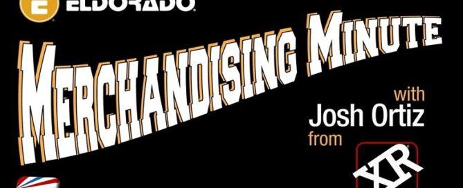 Eldorado Merchandising Minute with Josh Ortiz Spotlight XR Brands