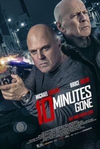 10 Minutes Gone Official Poster-Michael Chiklis-Bruce-Willis-Lionsgate
