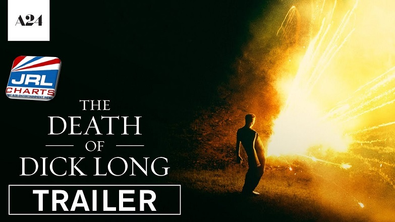A24 Films Drops -The Death of Dick Long- Official Trailer