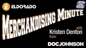 Eldorado Merchandising Minute - Kristen Denton of Doc Johnson