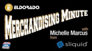 Eldorado Merchandising Minute Present Michelle of Sliquid