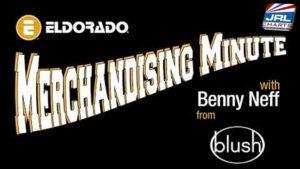 Eldorado Merchandising Minute Present Benny Neff of Blush