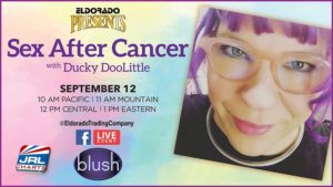Eldorado Presents Sex After Cancer with Ducky DooLittle Live