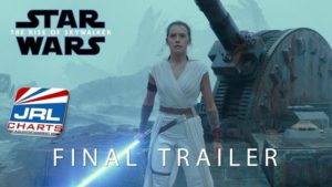 STAR WARS 9 - The Rise of Skywalker Final Trailer -October 21, 2019 - JRL-CHARTS-Movie-Trailers