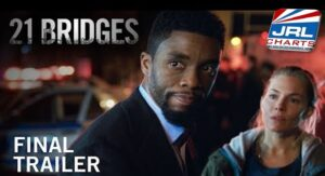 movie trailers - 21 Bridges Final Trailer - Starring Chadwick Boseman