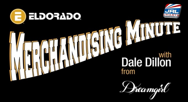 Eldorado Merchandising Minute with Dale Dillon of Dreamgirl