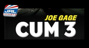 Joe Gage Cum 3 - Third Installment of Cum Series Unveiled