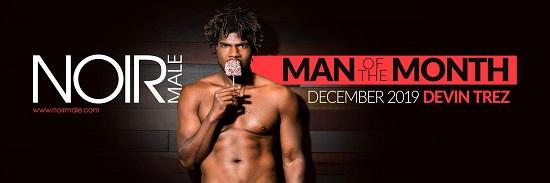 gay porn news - Devin Trez-Noir Male Man of the Month December 2019