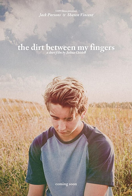 The Dirt Between My Fingers - LGBT Short Film -Poster