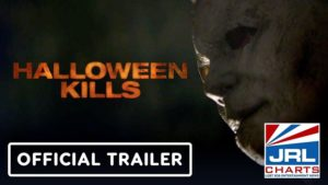Halloween Kills (2021) Official Trailer First Look-2020-08-07-jrl-charts-movie-trailers
